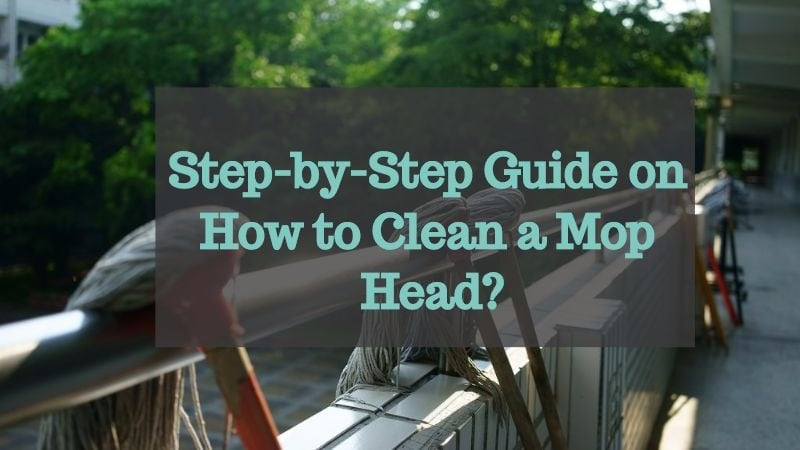 how to clean mop head