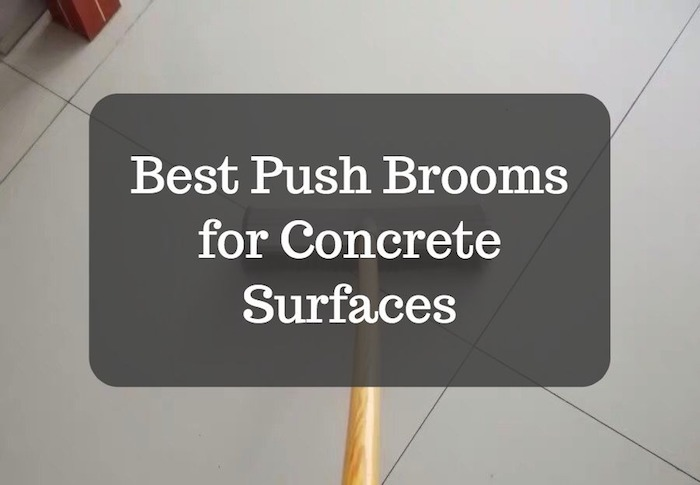 Best Push Brooms for Concrete Surfaces