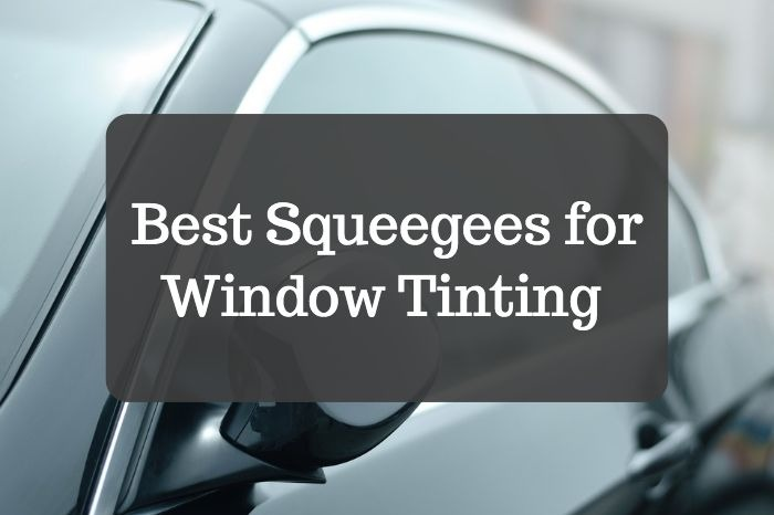 best squeegee for window tinting  HTML view Note