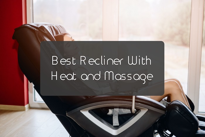 Best Recliner With Heat and Massage